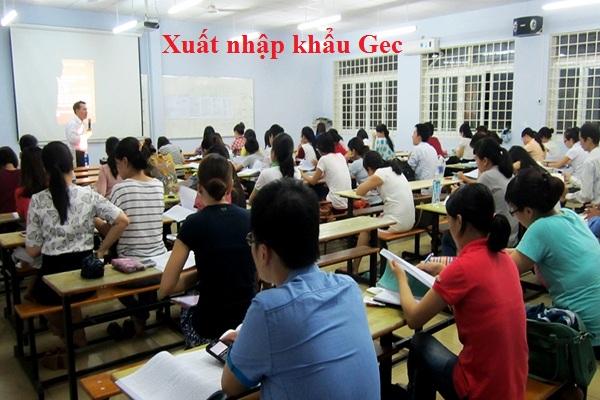 học xuất nhập khẩu trung tâm Gec