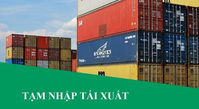 Thủ tục hải quan đối với hàng hóa tạm nhập tái xuất