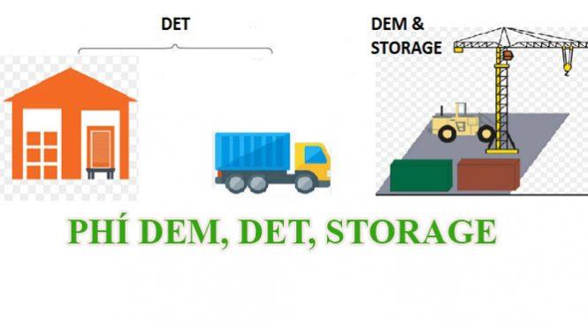 Phí DEM và DET là gì? Phân biệt phí DEM, DET và STORAGE