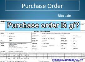 PO (Purchase order) là gì? Những thông tin cần biết về PO