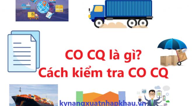 CO CQ là gì? Cách kiểm tra CO CQ