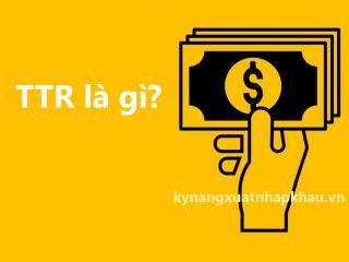 TTR là gì?