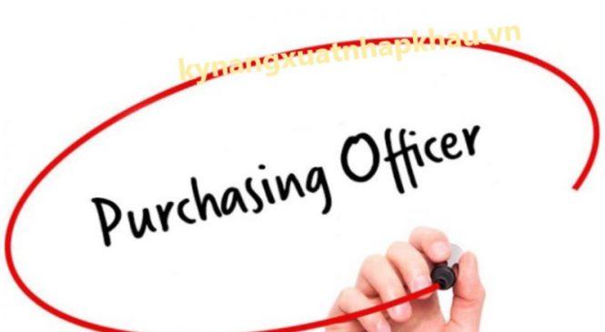 Nhân Viên Mua Hàng (Purchasing Officer) – Chia sẻ kinh nghiệm làm nghề